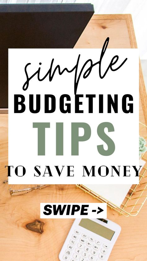 Simple Budgeting Tips to Save Money