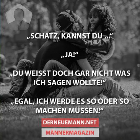Schatz, kannst du ... #derneuemann #humor #lustig #spaß #liebe