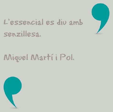 8 Ideas De Miquel Marti I Pol Marti Frases Literatura