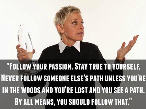 Top quotes by Ellen DeGeneres-https://s-media-cache-ak0.pinimg.com/474x/79/99/c1/7999c1aa7eeb7d3d5e3dfd33ab2e880d.jpg