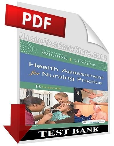 Digital Test Bank) Health Assessment for Nursing Practice