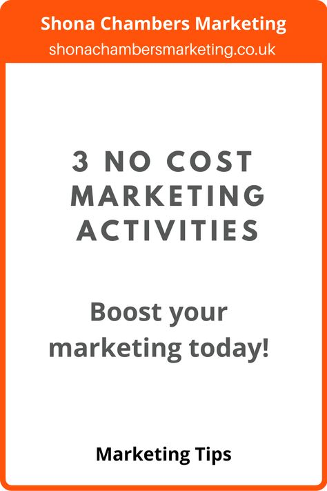 Three No Cost Marketing Activities for Small Business Owners
