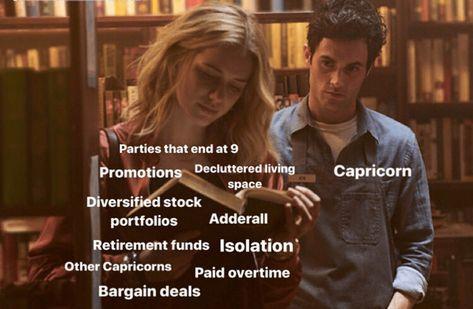 Fifteen Relatable Capricorn Memes For The Astrology Addicts - Memebase - Funny Memes