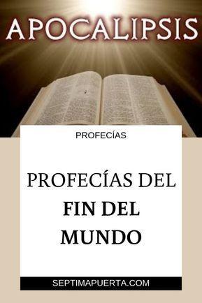 Las Señales Que Muestran Que El Fin Del Mundo Está Cerca Según La Biblia Findelmundo Apoc Profecias De La Biblia Palabras De La Biblia Fin Del Mundo Biblia