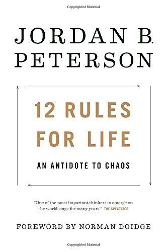 Download 12 Rules for Life: An Antidote to Chaos PDF by Jordan B