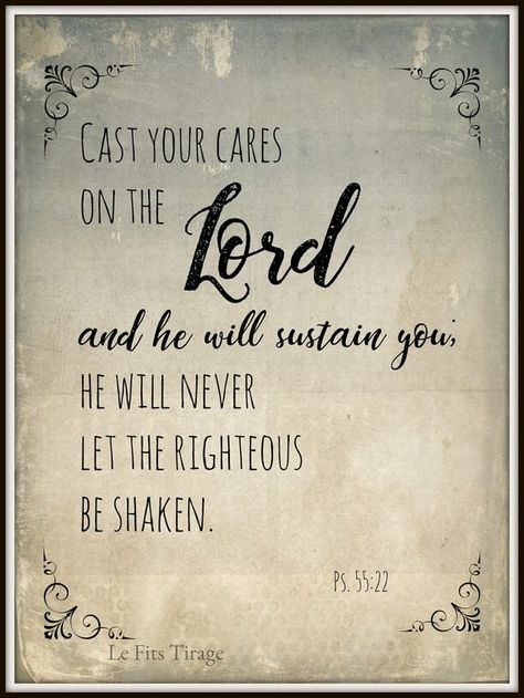 Cast Your Cares on The Lord, Ps 55:22, Scripture, Digital Print, Printable Wall Art, Bible Verse, Po