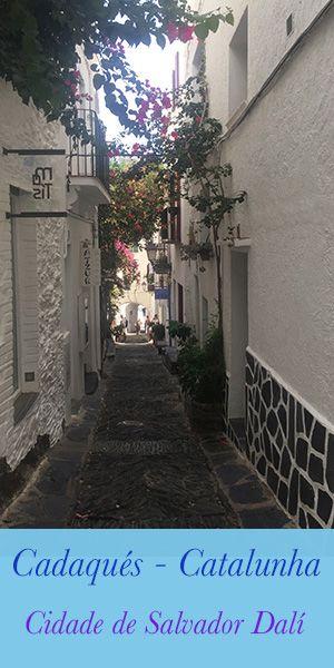 Cadaques Foi Declarada Por Salvador Dali Como A Cidade Mais Bonita
