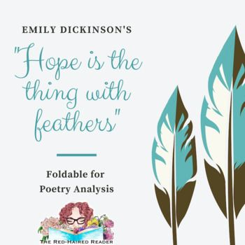 Hope Is The Thing With Feathers By Emily Dickinson Foldable Poetry