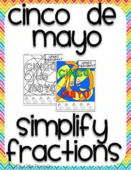 This Download Includes A Coloring Page For Simplifying Fractions Cinco De Mayo Because Its