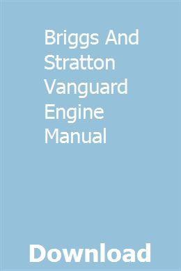 Briggs And Stratton Vanguard Engine Manual | enpienimu | Harley