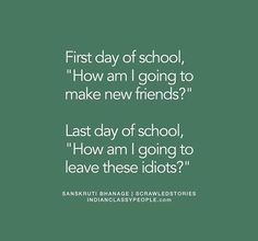 HIGHSCHOOL | For LOVE | High school friends quotes, High school
