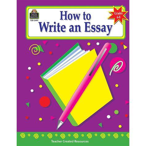 How To Write An Essay Gr 6-8