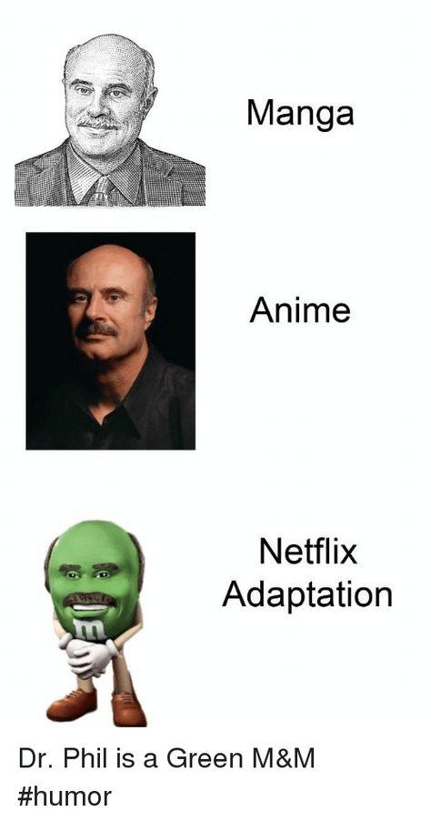 Manga Anime Netflix Adaptation Dr Phil Is a Green M&M #Humor