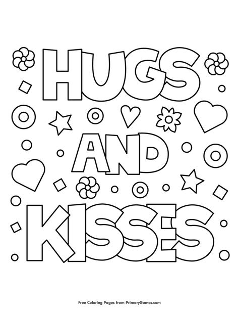 Free printable Valentine's Day coloring pages for use in your classroom and home from PrimaryGames. Print and color this Hugs and Kisses coloring page. Abstract Coloring Pages, Quote Coloring Pages, Printable Adult Coloring Pages, Flower Coloring Pages, Coloring For Kids, Coloring Pages For Kids, Coloring Books, Mandala Coloring, Coloring Sheets