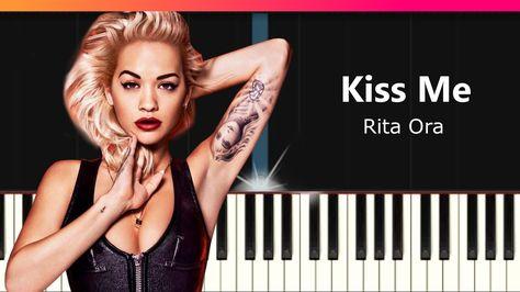 Rita Ora Kiss Me Piano Tutorial Chords How To Play Cover Piano Tutorial Rita Ora Rita