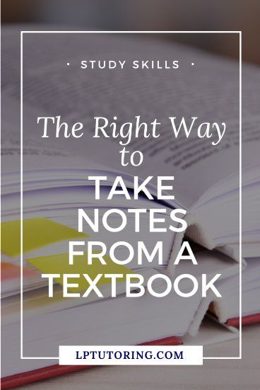 How to Take Notes from a Textbook the Right Way | LP Tutoring
