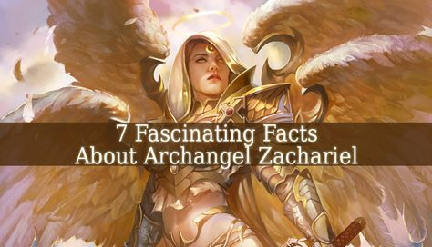 7 Fascinating Facts About Archangel Zachariel Com Imagens Anjos
