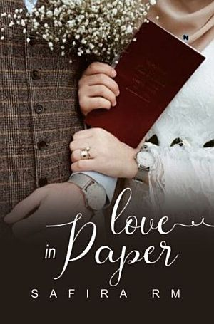 Love In Paper By Safira Rm Novel Bahagia Pernikahan