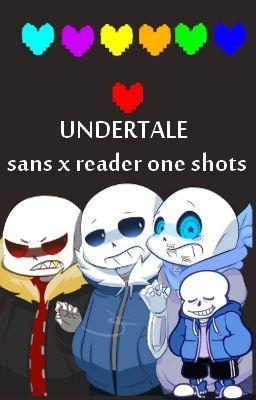 undertale sans x reader oneshots (english) - Underfell! Sans