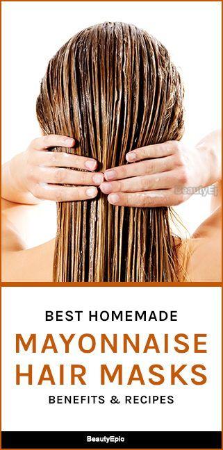 Mayonnaise Hair Mask Benefits Top 8 Hair Mask Recipes Mayonnaise Hair Mask Mayonnaise For Hair Hair Mask