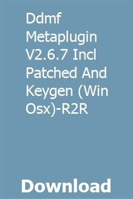 Ddmf Metaplugin V2 6 7 Incl Patched And Keygen Win Osx R2r Download Owners Manuals Harley Davidson Harley