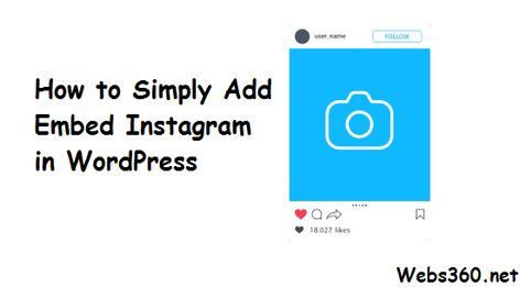 How to Simply Add Embed Instagram Feed in WordPress