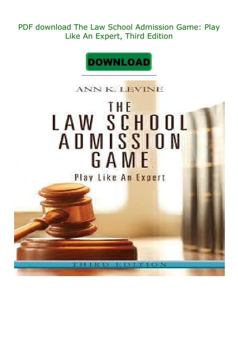 The Law School Admission Game Play Like An Expert Third Edition