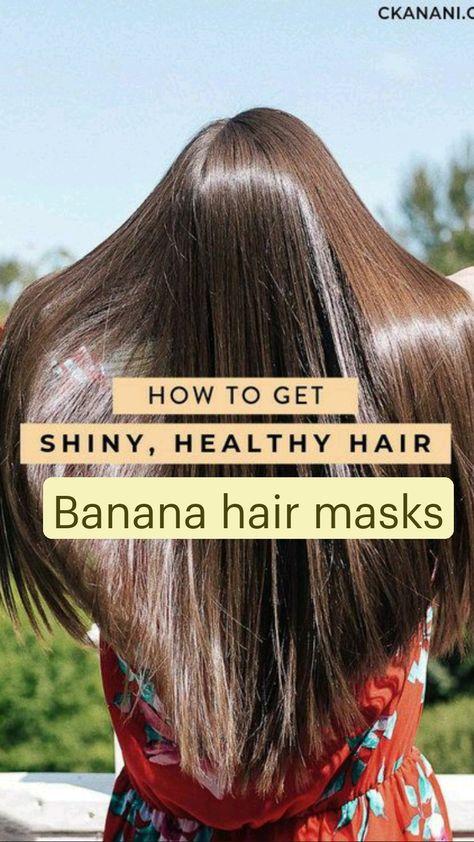 Banana hair masks for smooth shiny hair