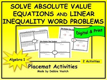 Solve Absolute Value Equations And Linear Inequality Word Problems Placemat Activity Digital And Inequality Word Problems Word Problems Linear Inequalities