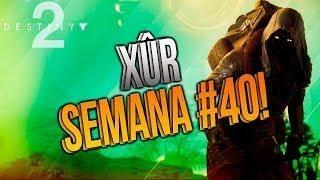 DESTINY2 | XUR SEMANA #40 - CAÑÓN A TRACCIÓN! RECOMENDACIÓN