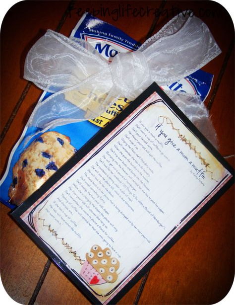 """""""If you give a Mom a Muffin"""" - For Mother's Day. Super-cute story to attach!"""