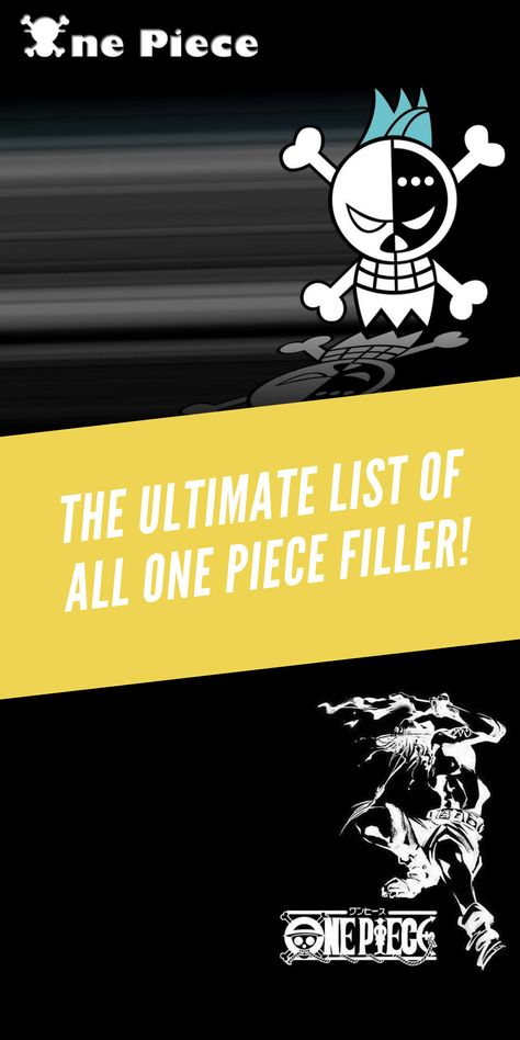 Ultimate One Piece Filler List | One piece anime, All ...