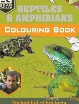 Do You Want To Be An Adventurer Like Bear Grylls If You Do You Ll Need To Know All About The Reptiles And Amphibians You In 2020 Gerald Durrell Books Coloring Books
