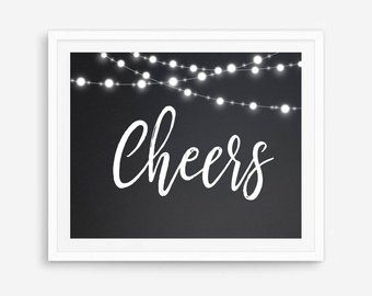 Cheers Sign Cheers Banner Cheers Print Wedding Cheers Bar Signage Cheers Bar Sign Cheers Wall Art Ch Graduation Signs Graduation Party Affordable Prints