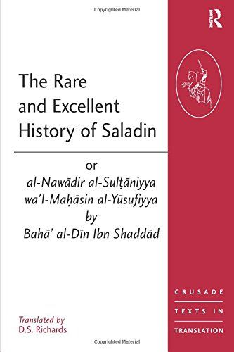 Download Pdf The Rare And Excellent History Of Saladin Or
