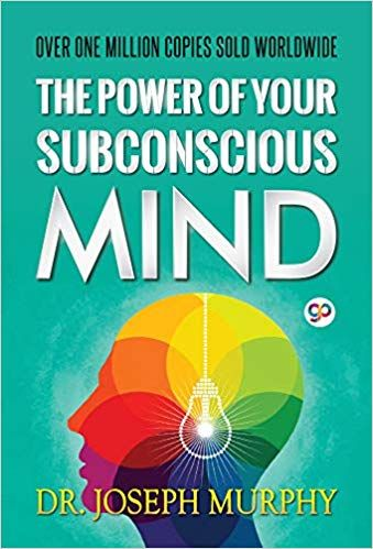 The Power Of Your Subconscious Mind Top Motivational Books In 2020 Subconscious Mind Books For College Students Subconscious