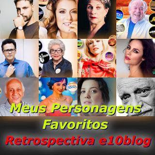 Retrospectiva E10blog 2019 Meus Personagens Favoritos Em 2020