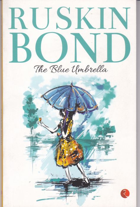 The Blue Umbrella By Ruskin Bond In 2020 Ruskin Bond Blue Umbrella Bestselling Books