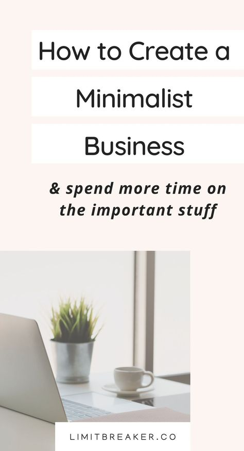 How To Create A Minimalist Business