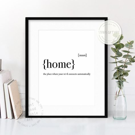 Home Dictionary Definition Meaning, Printable Wall Art, Home Quotes, Modern Black Type, Funny Wifi Quotes, Home Decor, Digital Print Design by StarsAndType on Etsy