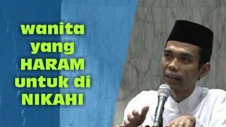 Wanita Yang Haram Untuk Dinikahi Ustadz Abdul Somad Lc Ma Wanita Video Beruas