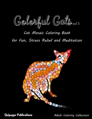 Colorful Cats Vol 2 Cat Mosaic Coloring Book For Fun Stress Relief And Meditation Coloringbooks Coloringbooksforgrownup Coloring Books Cat Colors Good Books