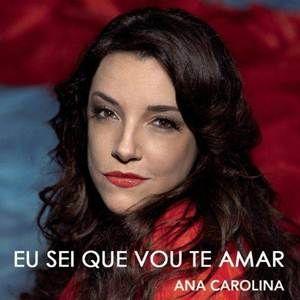 Ana Carolina Eu Sei Que Vou Te Amar Baixar Musica Gratis