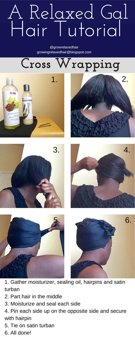 A Relaxed Gal Hair Tutorial: Cross Wrapping Relaxed Hair