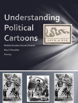 Understanding Political Cartoons Political Cartoons Teaching