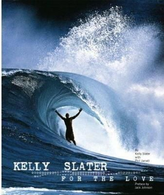 For The Love Wakeboarding Surfing Kelly Slater Surfer Magazine