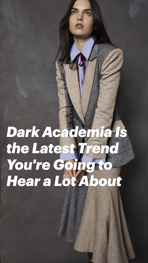 Dark Academia Is the Latest Trend You're Going to Hear a Lot About