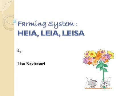 Farming System Heia Leia Leisa Rotasi Tanaman Pembangunan Ekonomi Revolusi