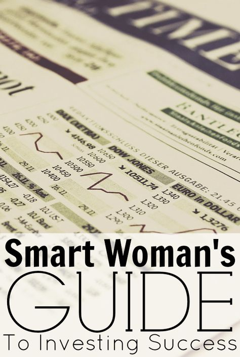 The Smart Woman's Guide To Investing Success