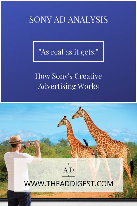 How Sony's Creative Advertising Works.